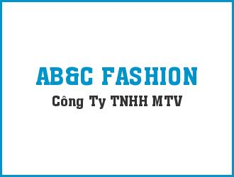 CÔNG TY TNHH MTV AB&C FASHION